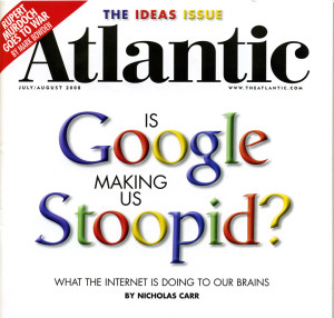 Is Google Making Us Stoopid - The Atlantic Cover